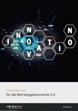 Whitepaper ventopay - Innovationen für die Betriebsgastronomie 4.0